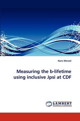 Measuring the B-Lifetime Using Inclusive Jpsi at Cdf (Paperback)