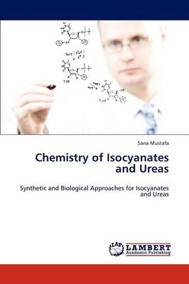 Chemistry of Isocyanates and Ureas (Paperback)
