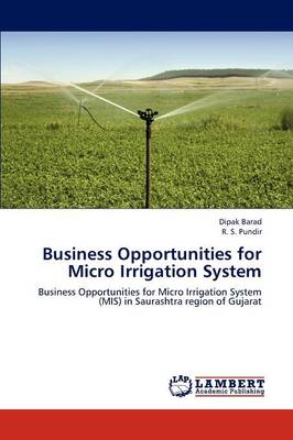Business Opportunities for Micro Irrigation System (Paperback)
