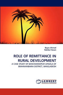 Role of Remittance in Rural Development (Paperback)