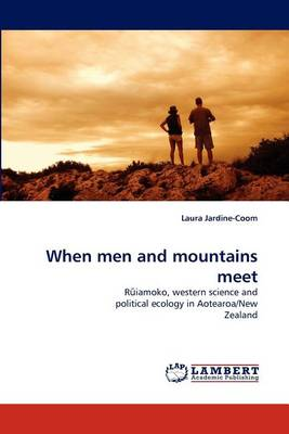 When Men and Mountains Meet (Paperback)
