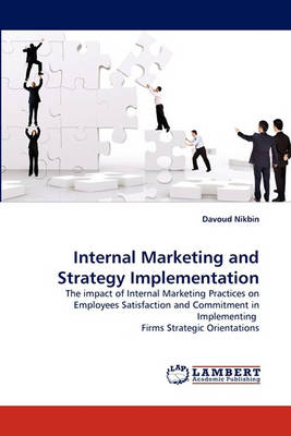 Internal Marketing and Strategy Implementation (Paperback)