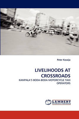 Livelihoods at Crossroads (Paperback)
