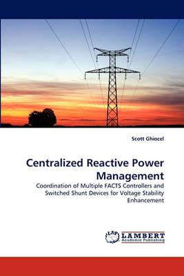 Centralized Reactive Power Management (Paperback)