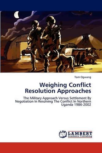 Weighing Conflict Resolution Approaches (Paperback)