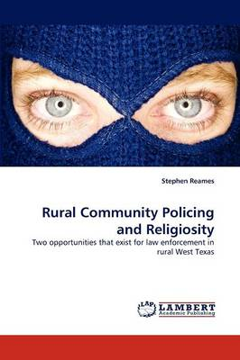 Rural Community Policing and Religiosity (Paperback)