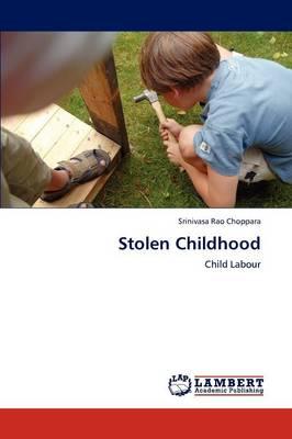 Stolen Childhood (Paperback)