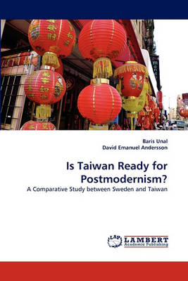 Is Taiwan Ready for Postmodernism? (Paperback)