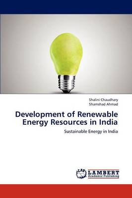 Development of Renewable Energy Resources in India (Paperback)