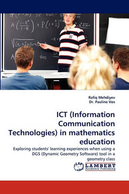Ict (Information Communication Technologies) in Mathematics Education (Paperback)