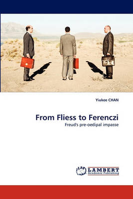 From Fliess to Ferenczi (Paperback)