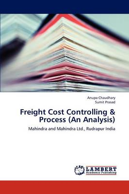 Freight Cost Controlling & Process (an Analysis) (Paperback)