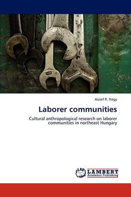 Laborer Communities (Paperback)
