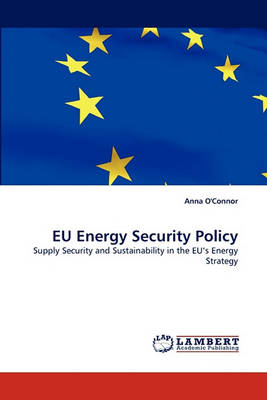 Eu Energy Security Policy (Paperback)