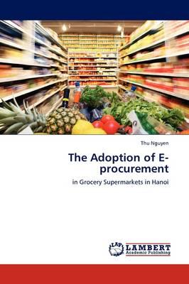 The Adoption of E-Procurement (Paperback)