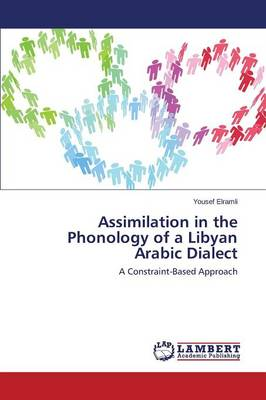 Assimilation in the Phonology of a Libyan Arabic Dialect (Paperback)