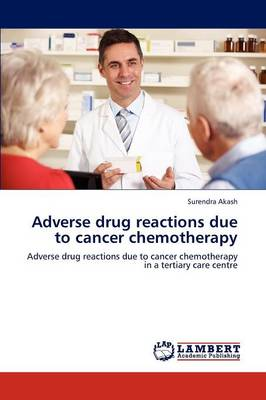 Adverse Drug Reactions Due to Cancer Chemotherapy (Paperback)