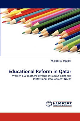 Educational Reform in Qatar (Paperback)