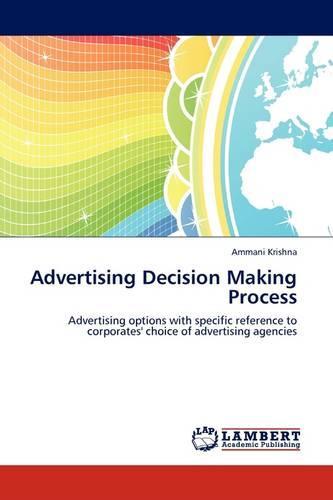 Advertising Decision Making Process (Paperback)