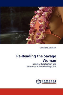 Re-Reading the Savage Woman (Paperback)