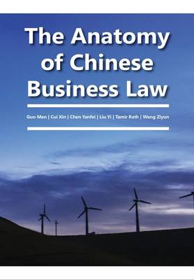 The Anatomy of Chinese Business Law - Berichte aus der Rechtswissenschaft 1 (Hardback)