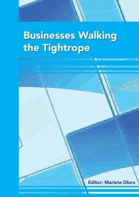 Businesses Walking the Tightrope - Berichte aus der Betriebswirtschaft (Paperback)