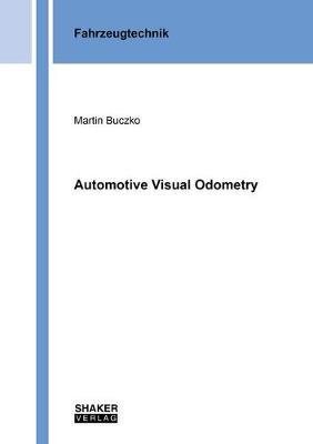 Automotive Visual Odometry - Berichte aus der Fahrzeugtechnik (Paperback)