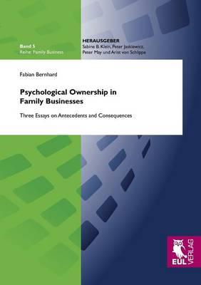 Psychological Ownership in Family Businesses (Paperback)