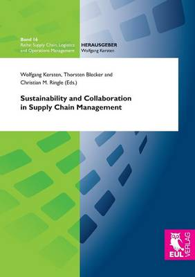 Sustainability and Collaboration in Supply Chain Management (Paperback)
