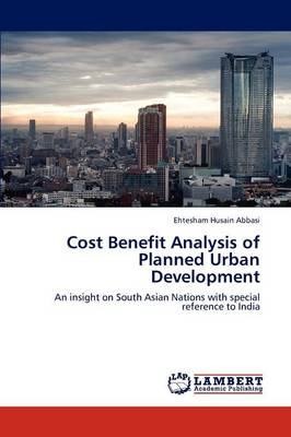 Cost Benefit Analysis of Planned Urban Development (Paperback)