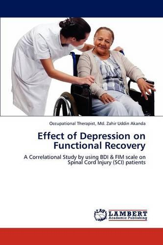 Effect of Depression on Functional Recovery (Paperback)