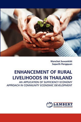 Enhancement of Rural Livelihoods in Thailand (Paperback)