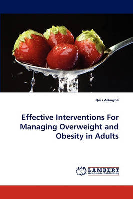 Effective Interventions for Managing Overweight and Obesity in Adults (Paperback)