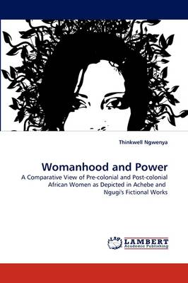 Womanhood and Power (Paperback)