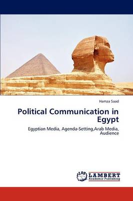Political Communication in Egypt (Paperback)