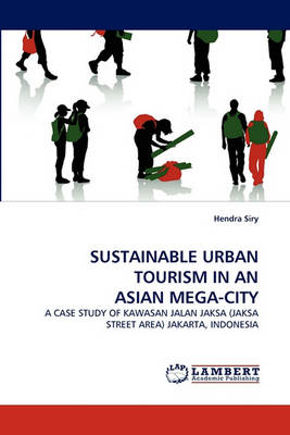 Sustainable Urban Tourism in an Asian Mega-City (Paperback)