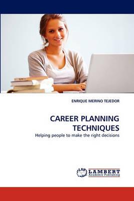 Career Planning Techniques (Paperback)