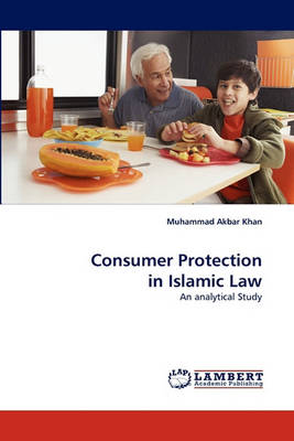 Consumer Protection in Islamic Law (Paperback)