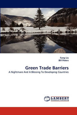 Green Trade Barriers (Paperback)