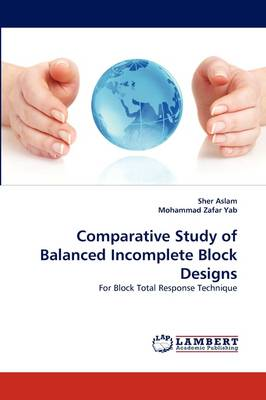 Comparative Study of Balanced Incomplete Block Designs (Paperback)