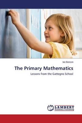 The Primary Mathematics (Paperback)