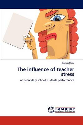 The Influence of Teacher Stress (Paperback)