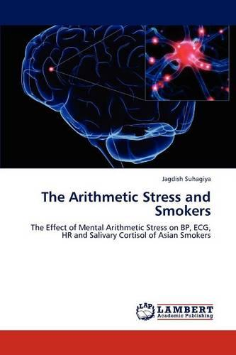 The Arithmetic Stress and Smokers (Paperback)