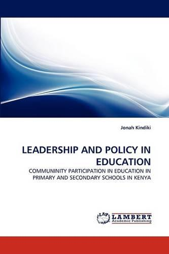 Leadership and Policy in Education (Paperback)