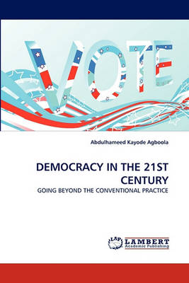Democracy in the 21st Century (Paperback)