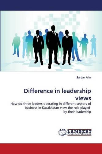 Difference in Leadership Views (Paperback)