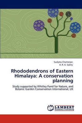 Rhododendrons of Eastern Himalaya: A Conservation Planning (Paperback)