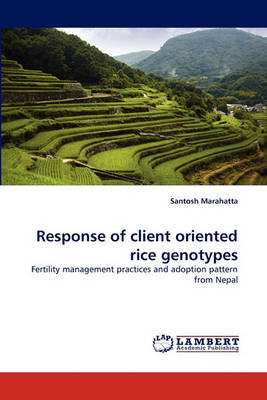 Response of Client Oriented Rice Genotypes (Paperback)