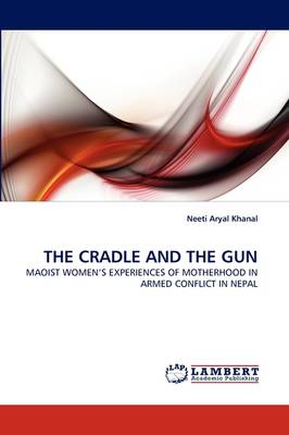 The Cradle and the Gun (Paperback)