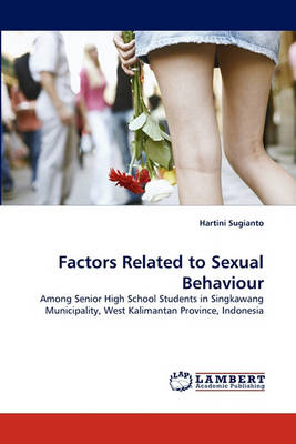 Factors Related to Sexual Behaviour (Paperback)